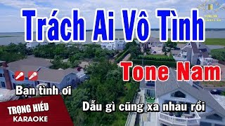 karaoke-trach-ai-vo-tinh-tone-nam-nhac-song-trong-hieu