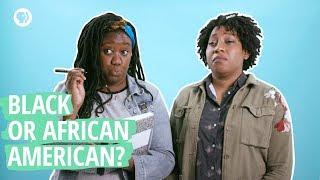 Are You Black Or African American?   Say It Loud   PBS Digital Studios