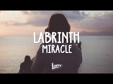 Labrinth - Miracle (Lyrics/Legendas)