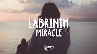 Labrinth   Miracle (Lyrics)