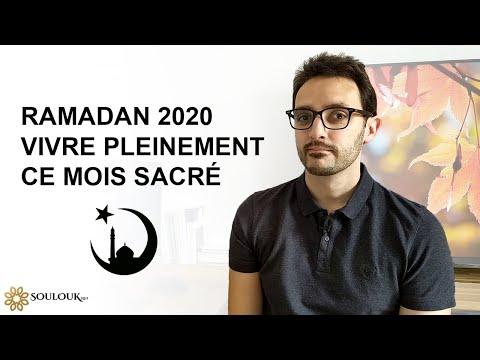 Ramadan 2020 : Vivre pleinement ce mois sacré