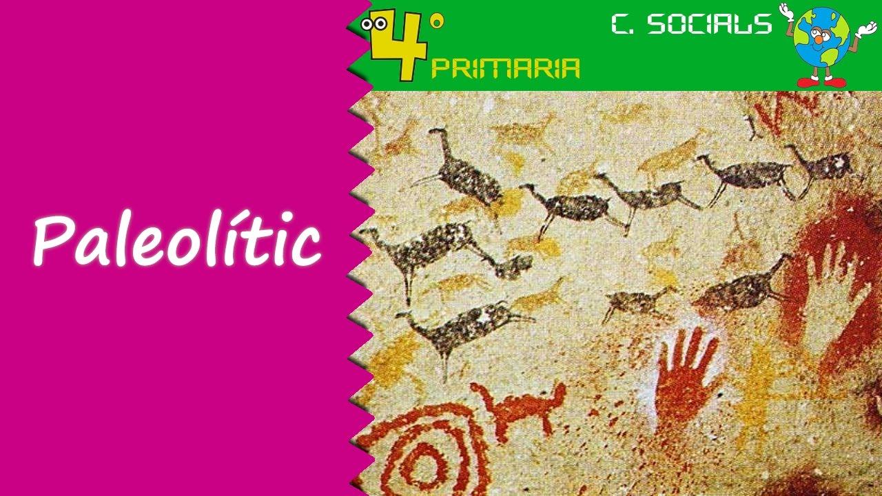 Ciències Socials. 4t Primària. Tema 7. La prehistòria: el paleolític