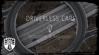 Click to play: Driverless Cars: Technology & Regulation