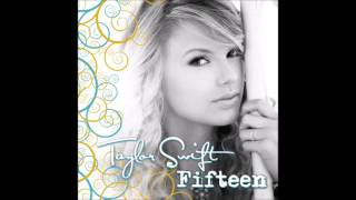 Taylor Swift - Fifteen (Audio)