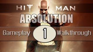 Hitman Absolution Walkthrough - Part 1 - Prologue | Hitman Absolution Gameplay Playthrough