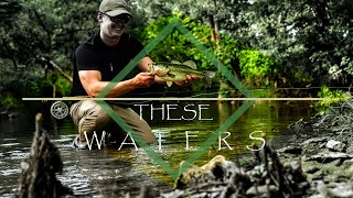 These Waters | A Texas Hill Country Fly Fishing Film | San Gabriel River