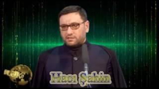 Haci Sahin Ovlad Terbiyyesi 2017