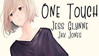 Nightcore → One Touch ♪ (Jess Glynne & Jax Jones) LYRICS ✔︎