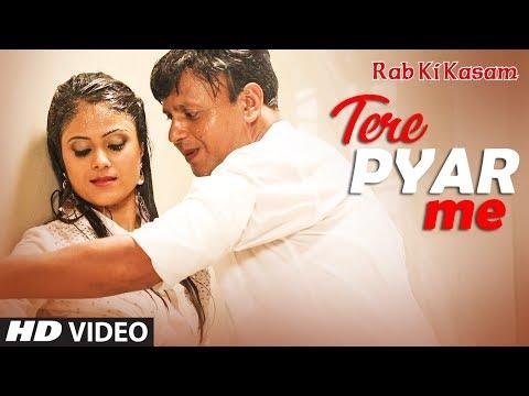 "Tere Pyar Me Latest Hindi Film ""Rab Ki Kasam"" Video Song Feat. Raja Singh, Akansha Verma"