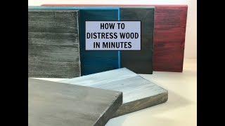 How To Distress Wood In Minutes