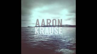 Aaron Krause - Only You - Official Song