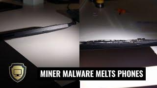 Android Miner Malware destroys Smartphones