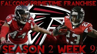 Madden 17 Falcons Franchise | Primetime League Season 2 Week 9! Trade Deadline!