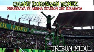 Suara Dari Tribun Kidul.!! Chant Dukungan Bonek Untuk Persebaya Vs Arema Di Stadion GBT Surabaya