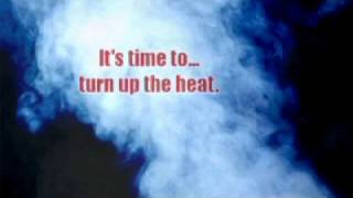 Turn Up the Heat!