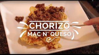 Chorizo Mac N Queso - Hispanic Kitchen