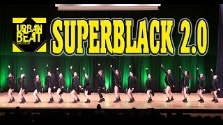 SUPERBLACK 2. 0 - HIP HOP Dance CHAMPIONSHIP - URBAN BEAT 2016