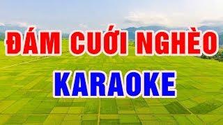 dam-cuoi-ngheo-karaoke-beat-chuan-2018-nhac-song-thanh-ngan
