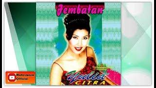 Download lagu Yulia Citra Jembatan Mp3