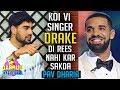 """ਨਕਲੀ Singer """"Drake"""" Di Rees Nahi Kar Sakde   Pav Dharia   Billo Song   Friendzone   Gabruu Da Dhaba"""