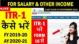HOW TO FILE INCOME TAX RETURN A.Y. 2020-21(WITH FORM 16) FOR SALARIED PERSONS & OTHER INCOME|ITR-1