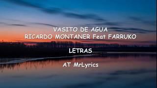 Ricardo Montaner Feat Farruko   Vasito De Agua LETRASLYRICS