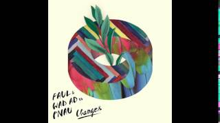 Faul & Wad Ad vs Pnau - Changes (Ultra Deep House Mix)