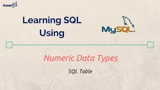 SQL using MySQL : Numeric Data Types