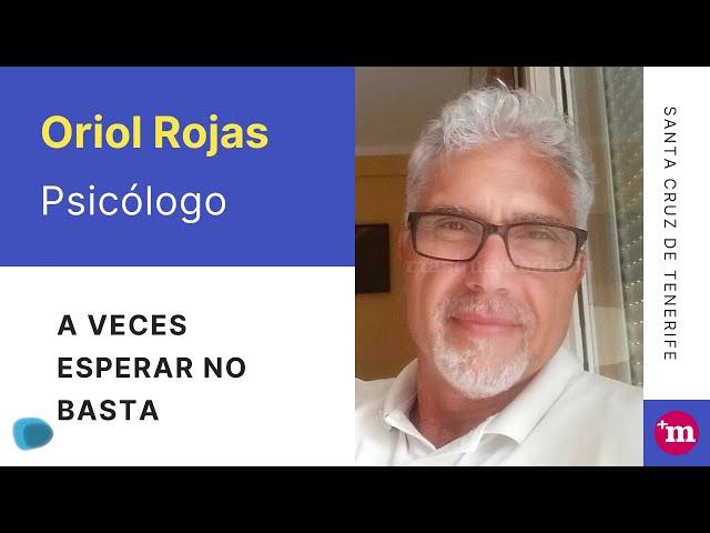 Presentación del psicólogo Oriol Rojas - José Oriol Rojas Martín