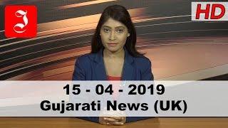 News Gujarati UK 15th April 2019