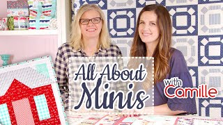 All About Mini Quilts With Camille Roskelley Of Thimble Blossoms   Fat Quarter Shop