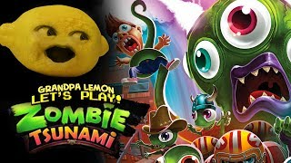 Zombie Tsunami! [Grandpa Lemon Plays]