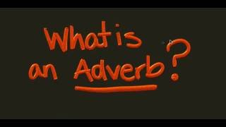 what an Adverb is