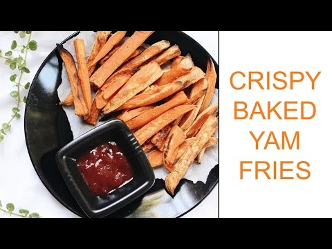 Oil-Free Baked Yam Fries  | Delicious Nutrition