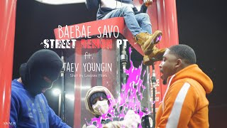 BaeBae Savo - Street Demon Pt 2 ft TaeV Youngin shot by @LawaunFilms_ (Official Music Video)