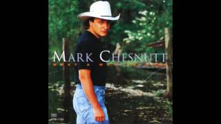 "Mark Chesnutt  - ""Half of Everything (And All of my Heart)"" (1994)"