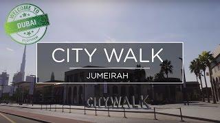 Welcome to Dubai 2017 - Citywalk