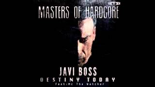 Javi Boss - Destiny Today