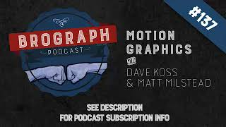Brograph Podcast - Episode 137
