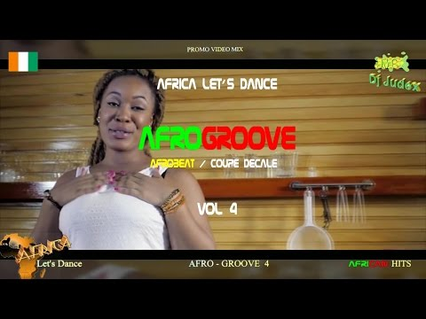 COUPE DECALE / AFROGROOVE Mix  Vol 4 RELOADED - DJ JUDEX Ft Josey, Shado Chris, BB Philip, Toofan Mp3