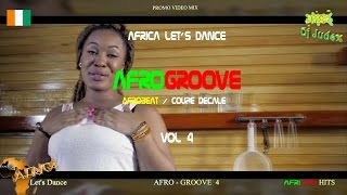 COUPE DECALE / AFROGROOVE Mix vol 4 RELOADED – DJ JUDEX ft Josey Shado Chris BB Philip Toofan