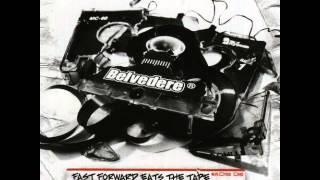 Belvedere - Fast Forward Eats The Tape (Full Album)