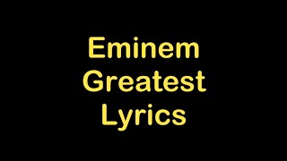 Eminem - Greatest [Lyrics]