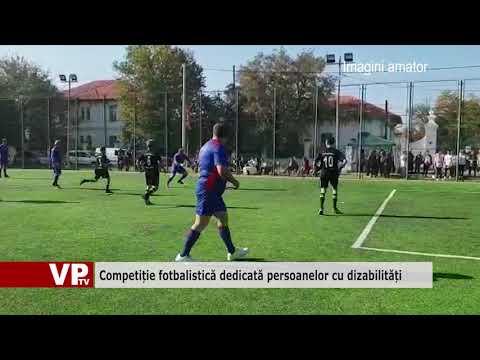 Competiție fotbalistică dedicată persoanelor cu dizabilități