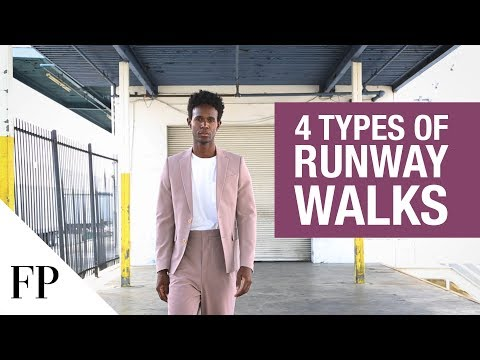 4 Types of Runway Walk