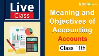 Accountancy - Meaning and Objective of Accounting | Live Class