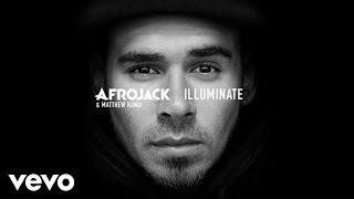 """Video thumbnail of """"Afrojack, Matthew Koma - Illuminate (audio only)"""""""