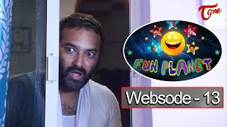 FUN PLANET | Telugu Comedy Web Series | Websode 13 | by Krishna Murthy Vanjari | #FunnyVideos