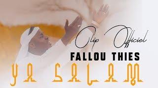 Fallou Thiès – Ya Salam