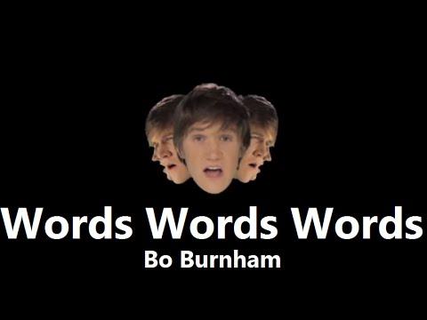Words Words Words (Studio) w/ Lyrics - Bo Burnham
